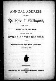Cover of: Annual address of the Rt. Rev. I. Hellmuth, D.D., D.C.L., Bishop of Huron | I. Hellmuth