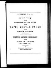 Cover of: Report on the progress of the work of the experimental farms of the Dominion of Canada | Saunders, William