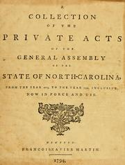 Cover of: A collection of the private acts of the General Assembly of the state of North Carolina by North Carolina.