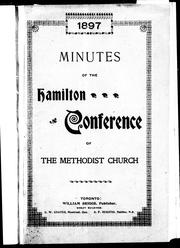 Cover of: Minutes of the proceedings of the third session of the Hamilton Annual Conference of the Methodist Church | Methodist Church (Canada). Hamilton Conference. Session