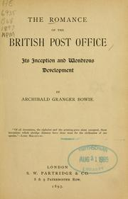 Cover of: The romance of the British Post Office | Archibald Granger Bowie