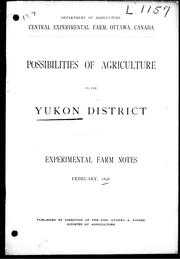Cover of: Possibilities of agriculture in the Yukon District | Saunders, William