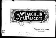Cover of: [ Catalogue of] the McLaughlin Carriage Company, Oshawa, Ont. Canada | McLaughlin Carriage Company.