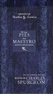 Cover of: A los Pies del Maestro (At the Master's Feet: A Daily Devotional)