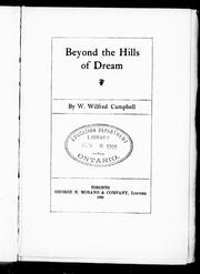 Cover of: Beyond the hills of dream | Wilfred Campbell