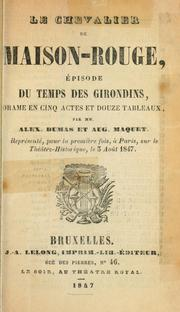 Cover of: Le chevalier de Maison-Rouge, épisode du temps des girondins by Alexandre Dumas