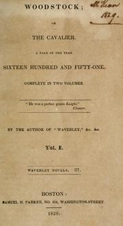 Woodstock, or, The cavalier by Sir Walter Scott