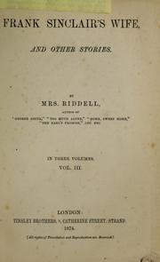 Cover of: Frank Sinclair's wife, and other stories | Mrs. J. H. Riddell