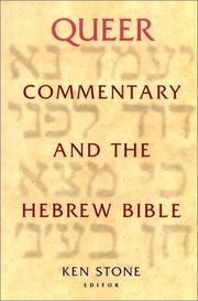 Cover of: Queer Commentary and the Hebrew Bible (Journal for the Study of the Old Testament. Supplement Series, 334) | Ken Stone