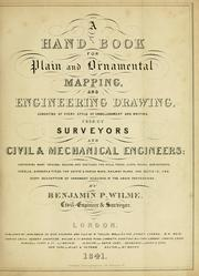 Cover of: A hand-book for mapping, engineering, and architectural drawing | Benjamin P. Wilme