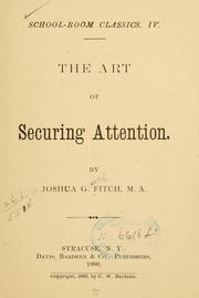 Cover of: The art of securing attention | Joshua Girling Fitch