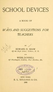Cover of: School devices | Edward R[ichard] Shaw