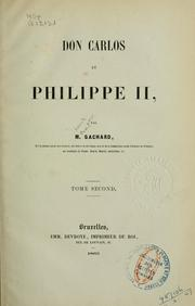 Cover of: Don Carlos et Philippe II | Louis-Prosper Gachard