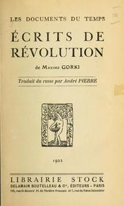 Cover of: Écrits de révolution by Maksim Gorky