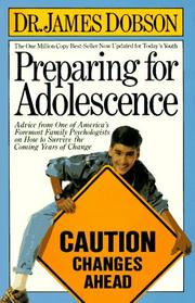 Cover of: Preparing for adolescence | James C. Dobson