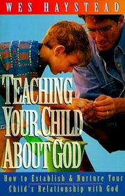 Cover of: Teaching your child about God =