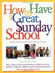 Cover of: How to Have a Great Sunday School | Wes Haystead