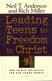Cover of: Leading teens to freedom in Christ | Neil T. Anderson