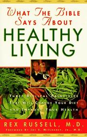 Cover of: What the Bible says about healthy living