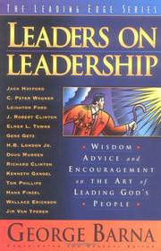 Cover of: Leaders on Leadership: Wisdom, Advice, and Encouragement on the Art of Leading God's People (The Leading Edge Series)