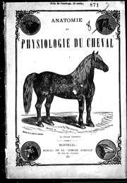 Cover of: Anatomie et physiologie du cheval by Félix Villeroy