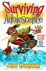 Cover of: Surviving adolescence | Burns, Jim
