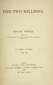 Cover of: Her two millions. | Westall, William