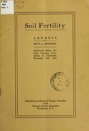 Cover of: Soil fertility; address by Mr. W. A. Miskimen delivered before the Ohio canners association at Cincinnati, December 11th, 1917. | W. A. Miskimen