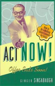 Cover of: Act now! offer ends soon