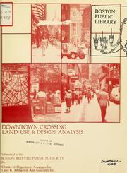 Cover of: Downtown crossing land use and design analysis | Charles G. Hilgenhurst Associates, Inc.