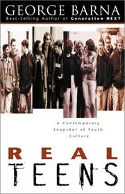 Cover of: Real Teens: A Contemporary Snapshot of Youth Culture