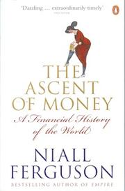 Cover of: The ascent of money