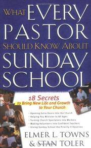 Cover of: What Every Pastor Should Know About Sunday School | Elmer L. Towns