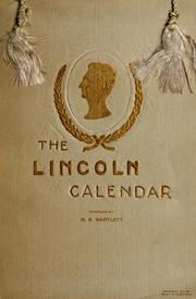 Cover of: The Lincoln calendar: Abraham Lincoln, 1917