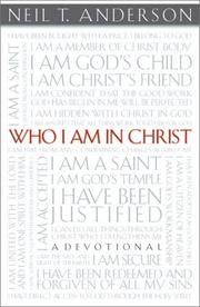 Cover of: Who I am in Christ | Neil T. Anderson