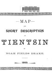Cover of: Map and short description of Tientsin | N. F. Drake
