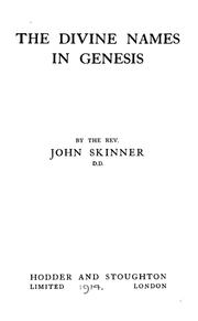 Cover of: The divine names in Genesis | Skinner, John