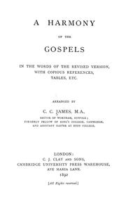 Cover of: A harmony of the Gospels in the words of the Revised version |