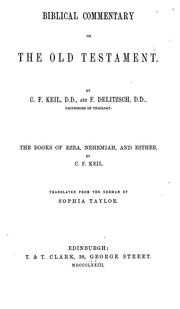 Cover of: Biblical commentary on the Old Testament | Carl Friedrich Keil