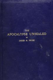 Cover of: The Apocalypse unsealed | James Morgan Pryse