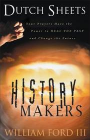 Cover of: History Makers | Dutch Sheets
