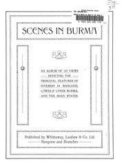 Cover of: Scenes in Burma |