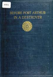 Cover of: Before Port Arthur in a destroyer | Hesibo Tikowara