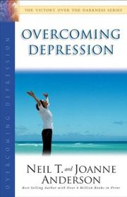 Cover of: Overcoming Depression (Victory Over the Darkness) | Neil T. Anderson