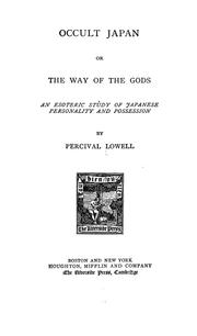 Cover of: Occult Japan, or, The way of the gods