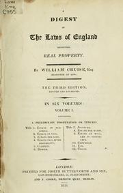 Cover of: A digest of the laws of England respecting real property | William Cruise