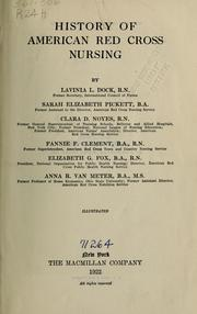 Cover of: History of American Red Cross nursing | Dock, Lavinia L.
