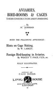 Cover of: Aviaries, bird-rooms & cages | Harry Norman