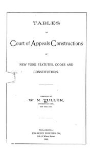 Cover of: Tables of Court of appeals constructions of New York statutes, codes and constitutions