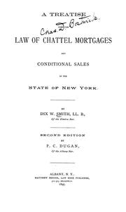 Cover of: A treatise upon the law of chattel mortgages and conditional sales in the state of New York